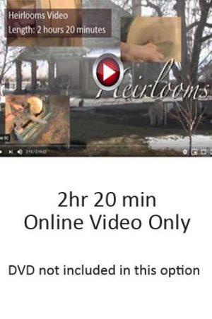 Heirlooms Online DVD